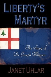 Libertys Martyr by Janet Uhlar 2009